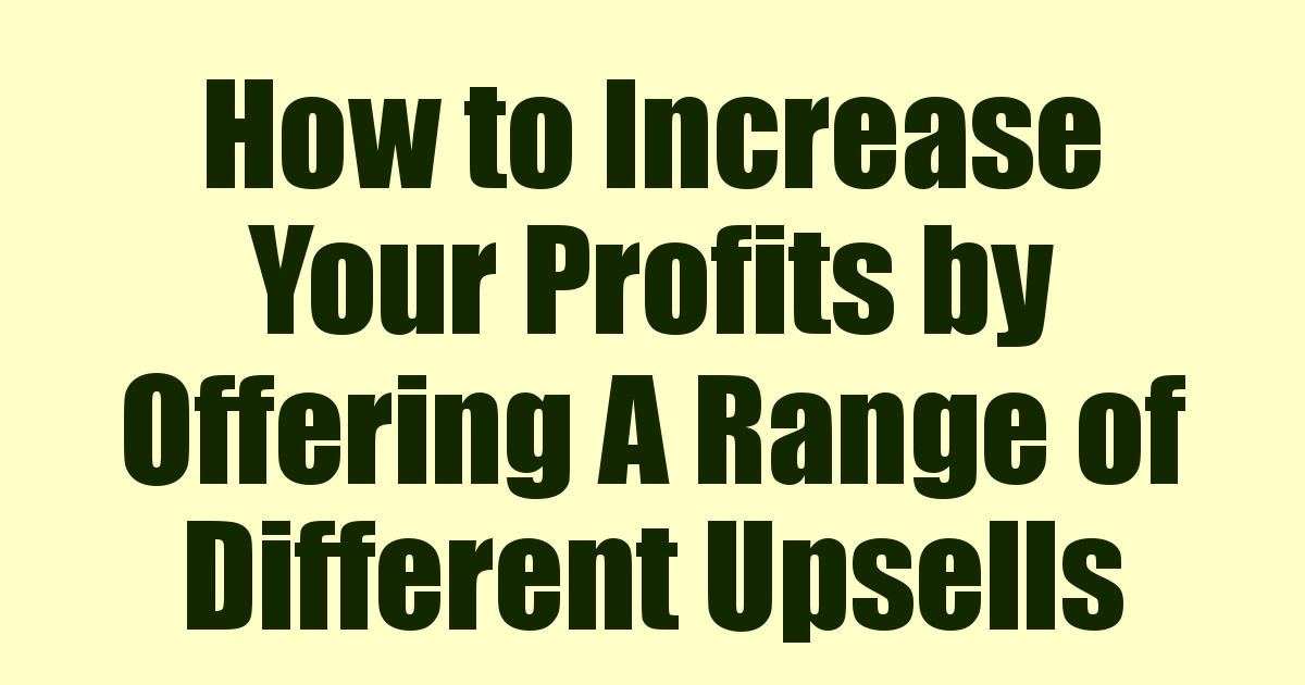 How to Increase Your Profits